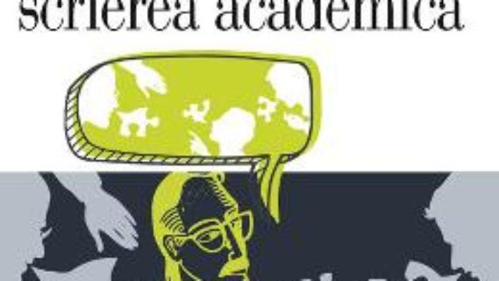Manual pentru scrierea academica – Gerald Graff, Cathy Birkenstein PDF (download, pret, reducere)