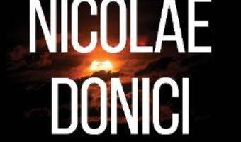 Astronomul Nicolae Donici – Magda Stavinschi PDF (download, pret, reducere)