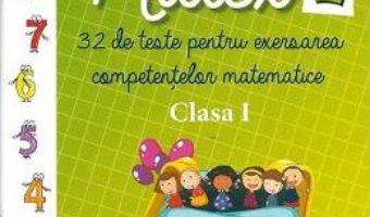 Matex 1. 32 de teste pentru exersarea competentelor matematice – Clasa 1 – Camelia Burlan, Irina Negoita PDF (download, pret, reducere)