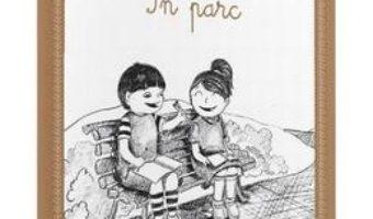 Montessori. In parc – Activitati de scriere PDF (download, pret, reducere)