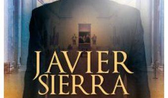 Maestrul de la Prado si picturile profetice – Javier Sierra PDF (download, pret, reducere)