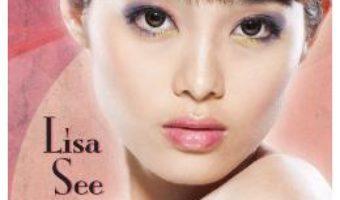 Frumoasele chinezoaice – Lisa See PDF (download, pret, reducere)
