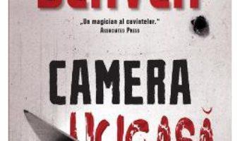 Camera ucigasa – Jeffrey Deaver PDF (download, pret, reducere)
