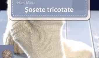 Sosete tricotate – Haris Marta PDF (download, pret, reducere)