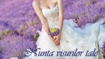 Nunta visurilor tale – Rátkai Tímea PDF (download, pret, reducere)