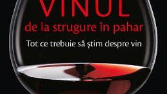 Vinul, de la strugure in pahar – Jens Priewe PDF (download, pret, reducere)