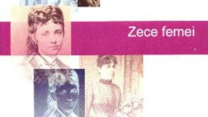 Zece femei – Al. Cistelecan PDF (download, pret, reducere)