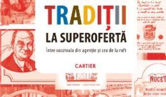 Traditii la superoferta – Florin Dumitrescu PDF (download, pret, reducere)