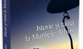 Istorie si taina la Muntele Athos – Vasile Andru PDF (download, pret, reducere)