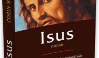 Isus – Corin Bianu PDF (download, pret, reducere)