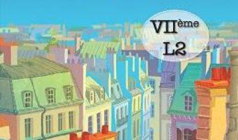 Rencontres cahier d'exercices – Clasa 7 L2 – Larisa Gojnete PDF (download, pret, reducere)
