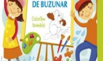 Carticica de buzunar: Coloram animale PDF (download, pret, reducere)