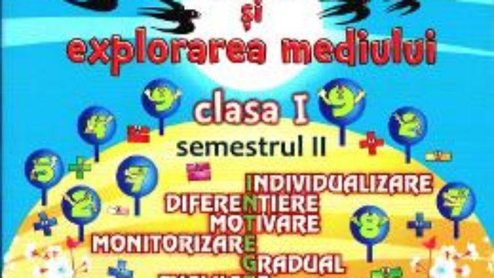 Matematica si explorarea mediului – Clasa 1 – Semestrul 2 (portofoliul elevului) – Elena Nica, Diana Serban PDF (download, pret, reducere)