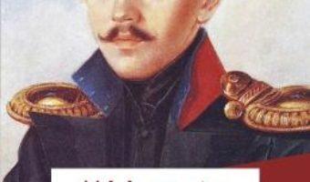 Un erou al timpului nostru – M.I. Lermontov PDF (download, pret, reducere)