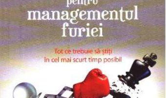 Cartea Efron-Terapia de 30 de minute pentru managementul furiei – Ronald T. Potter (download, pret, reducere)