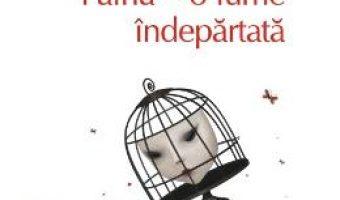 Cartea Fairia, o lume indepartata – Radu Pavel Gheo (download, pret, reducere)