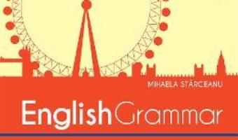 Cartea English grammar – Mihaela Starceanu (download, pret, reducere)
