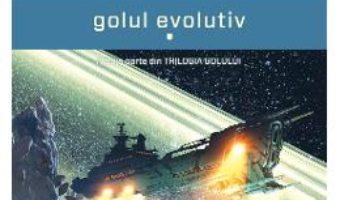 Golul evolutiv (Trilogia golului, partea a III-a) Vol.1+2 – Peter F. Hamilton PDF (download, pret, reducere)