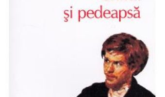 Crima si pedeapsa – F.M. Dostoievski PDF (download, pret, reducere)