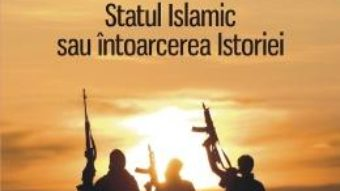 Capcana Daesh. Statul Islamic sau intoarcerea Istoriei – Pierre-Jean Luizard PDF (download, pret, reducere)