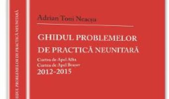 Ghidul problemelor de practica neunitara 2012-2015 PDF (download, pret, reducere)
