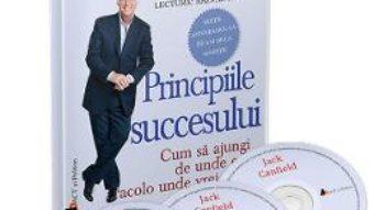 Cartea CD Principiile succesului – Jack Canfield (download, pret, reducere)