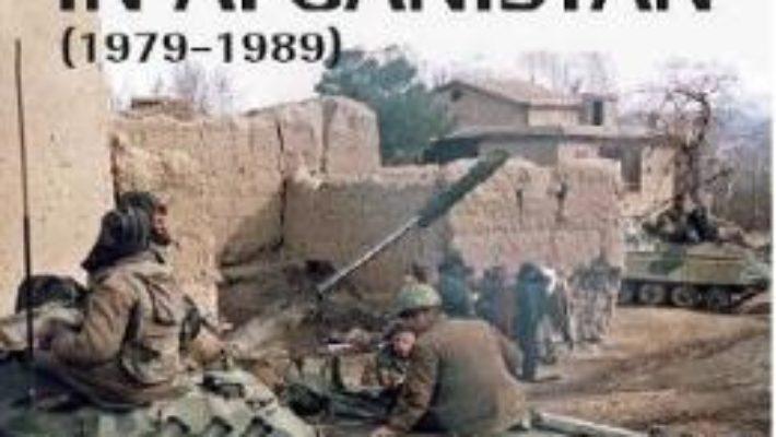 URSS in Afganistan (1979-1989) – Rodric Braithwaite PDF (download, pret, reducere)