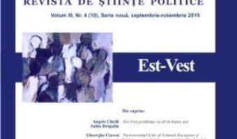 Polis. Est-Vest. Volum III, Nr. 4 (10), Serie noua, septembrie-noiembrie 2015 PDF (download, pret, reducere)