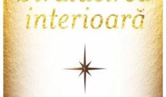 Stralucirea interioara – Doreen Virtue PDF (download, pret, reducere)