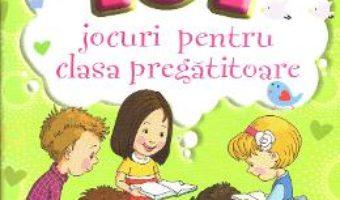 Cartea 101 jocuri pentru clasa pregatitoare – Olga Piriiala (download, pret, reducere)