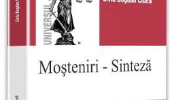 Mosteniri-Sinteza – Liviu Bogdan Ciuca PDF (download, pret, reducere)