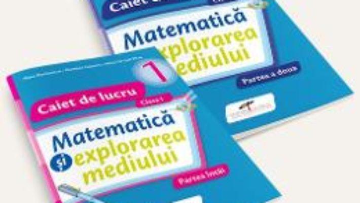 Pret Carte Set caiet matematica si explorarea mediului – Clasa 1 – Partea I+partea II – Iliana Dumitrescu, Nicoleta Ciobanu