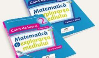 Pret Carte Set caiet matematica si explorarea mediului – Clasa 2 – Partea I+partea II – Iliana Dumitrescu, Nicoleta Ciobanu