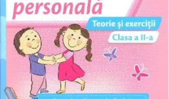 Pret Carte Dezvoltare personala – Clasa 2 – Teorie si exercitii – Cristiana Ana-Maria Boca, Daniela Barbu