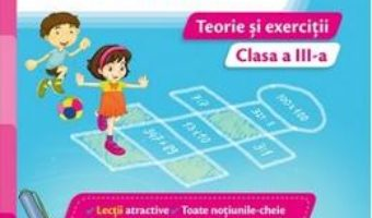 Pret Carte Matematica – Clasa 3 – Teorie si exercitii – Iliana Dumitrescu, Nicoleta Ciobanu