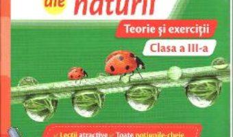 Carte Stiinte ale naturii – Clasa 3 – Teorie si exercitii – Carmen Tica, Magdalena Bogheanu PDF Online