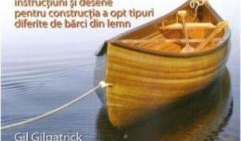 Barci din lemn – Gil Gilpatrick PDF (download, pret, reducere)