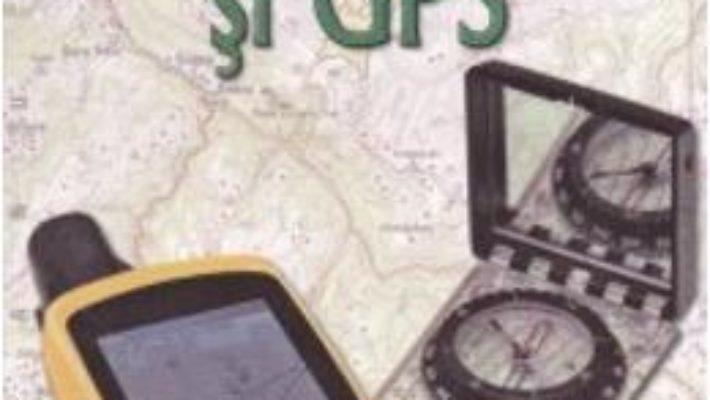 Harti, busole si GPS – Jean-Marc Lord PDF (download, pret, reducere)