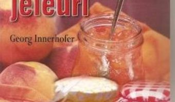 Marmelade, gemuri si jeleuri – Georg Innerhofer PDF (download, pret, reducere)