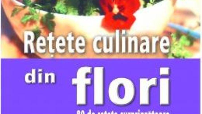 Retete culinare din flori – Pierrette Nardo PDF (download, pret, reducere)