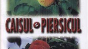 Caisul si piersicul – L. Chira, V. Chereji, M. Roman PDF (download, pret, reducere)