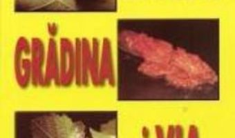 Livada, gradina si via – F. Mateescu PDF (download, pret, reducere)