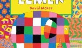 Ziua speciala a lui Elmer – David Mckee PDF (download, pret, reducere)