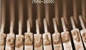Cartea Corespondenta 1956-2000 – Mircea Zaciu, Octavian Schiau (download, pret, reducere)