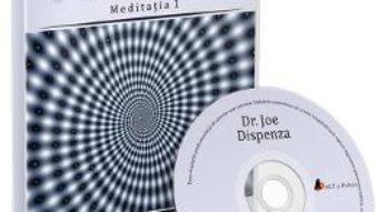 Cartea CD Tu esti placebo meditatia 1 – Joe Dispenza (download, pret, reducere)
