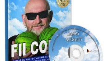 Cartea CD Fii coios – Larry Winget (download, pret, reducere)