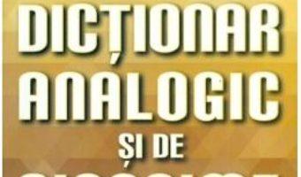 Dictionar analogic si de sinonime – Marin Buca, Mariana Cernicova PDF (download, pret, reducere)