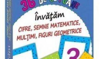 Cartea 36 de jetoane – Invatam cifre, semne matematice, multimi, figuri geometrice (4 Ani+) (download, pret, reducere)