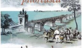 Romania pitoreasca – Alexandru Vlahuta PDF (download, pret, reducere)