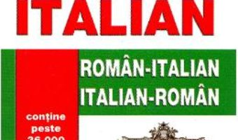 Dictionar roman-italian, italian-roman – Dragan Alina PDF (download, pret, reducere)